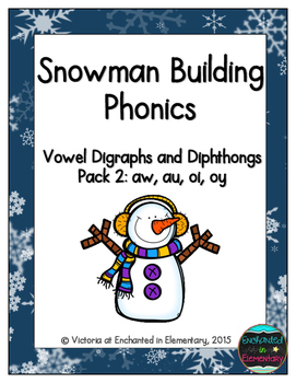 Snowman Building Phonics: Vowel Digraphs and Diphthongs Pa