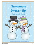 Snowman Dress-Up: Main Idea and Details