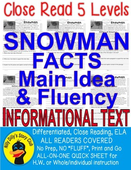 Snowman FACTS Close Read 5 levels ALL READERS COVERED Info