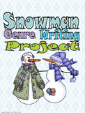 Snowman Genre Writing Project, aligned to 2nd, 3rd, 4th gr