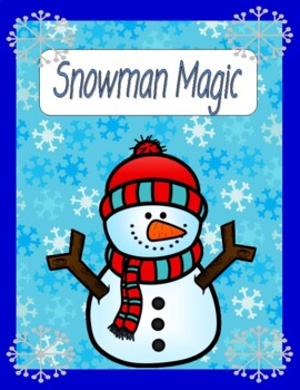 Snowman Magic - Comprehension, Writing, Sequencing, Vocabu