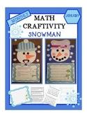 Snowman Math Craftivity -Common Core Aligned