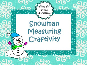 Snowman Measuring Craftivity