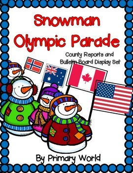 Snowman Olympic Parade of Nations!  Country Reports and Bu