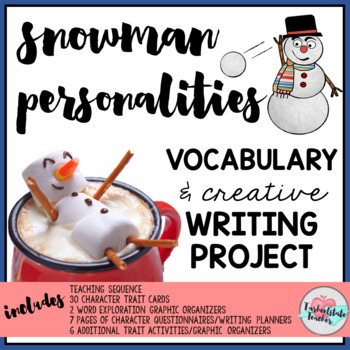 Snowman Personalities Winter Writing Project
