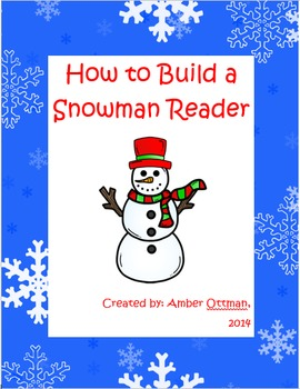 Snowman Reader and Literacy Pack