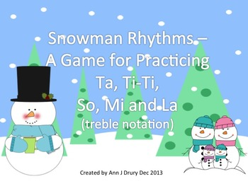 Snowman Rhythms - A Game for Practicing Ta and Ti-Ti and S