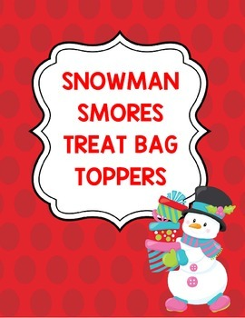 Snowman Smores Treat Bag Toppers