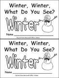 Winter, Winter, What Do You See? Kindergarten Emergent Rea