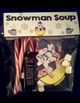 Snowman Soup Recipe, Story, Writing, & Craftivity