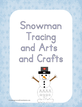 Snowman Tracing and Arts and Crafts
