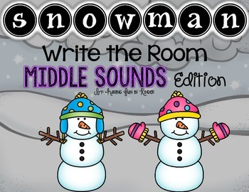 Snowman Write the Room - Middle Sounds Edition