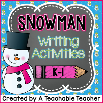 Snowman Writing Activities {K-1}