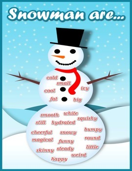 Snowman are... Adjectives
