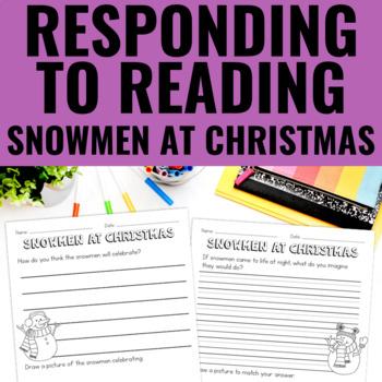 Snowmen At Christmas - Reading Response