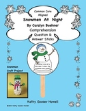 Snowmen At Night - Comprehension Q & A Sticks & Craft