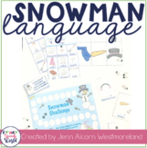 Snowmen Language! Activities for Speech Therapy