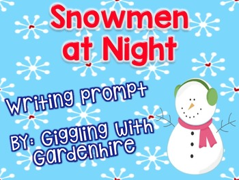 Snowmen at NIght writing prompt