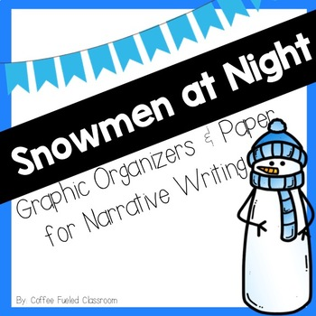 Snowmen at Night Writing