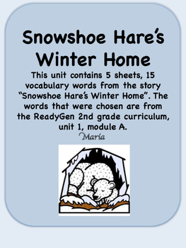 ReadyGen Snowshoe Hare's Winter Home Vocabulary 2nd grade