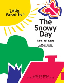 Snowy Day - Little Novel-Ties Study Guide