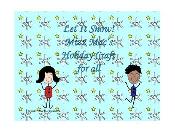 Let It Snow a Snowflake Art Craft