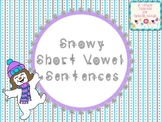 Snowy Short Vowel Sentences