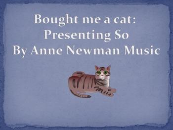 So (Sol) Presentation: Bought Me a Cat