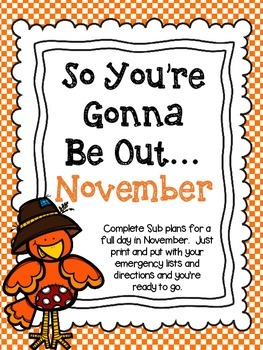 So You're Gonna Be Out...November Emergency Plans