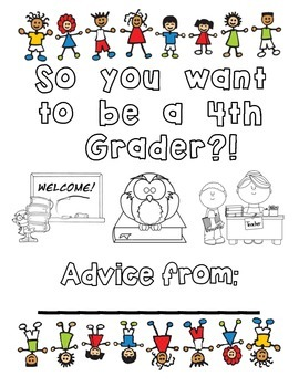 So you want to be a 4th grader?! end-of-the-year packet