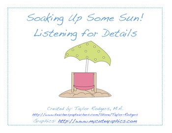 Soaking Up Some Sun: Listening for Details