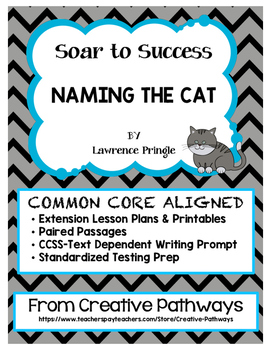 Soar To Success, Paired Passages,  Naming the Cat