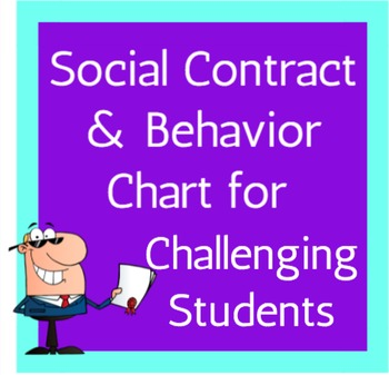 Social Contract and Behavior Charts for Challenging Students