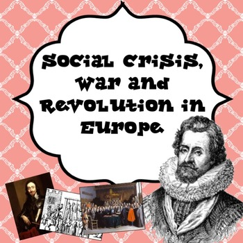 Social Crisis, War and Revolution in Europe 1500-1500 Powe