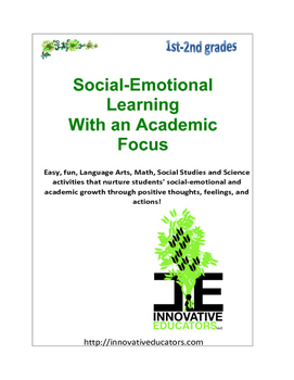 Social-Emotional Learning with an Academic Focus Grades 1-2