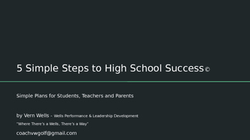 Social/Performance Skills - 5 Simple Steps to High School Success