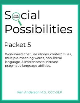 Pragmatics, Social Possibilities Packet 5