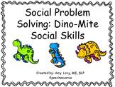 Social Problem Solving - DinoMite Social Skills