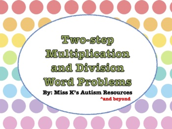 Two-Step Multiplication and Division Word Problems