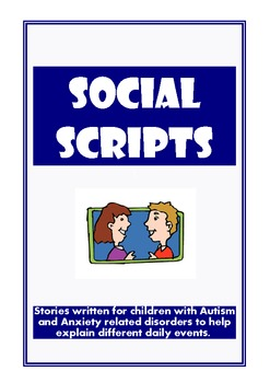 Social Scripts - Social Stories for children with Anxiety