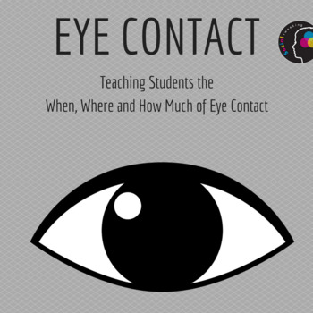 Social Secrets: Eye contact - When and how much. Social Skill