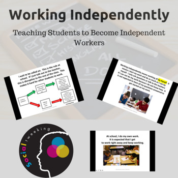 Social Skill: Working independently
