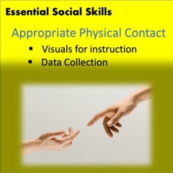 Social Skills: Appropriate Physical Contact--Teaching Visu