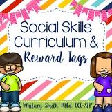 Social Skills Curriculum & Brag Tags