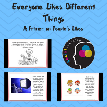 Social Skills; Everyone likes different things; perspectiv