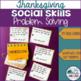 Social Skills Problem Solving: Thanksgiving