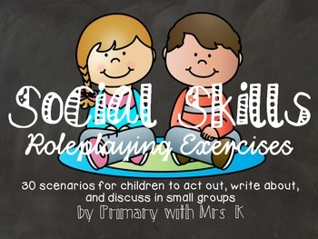 Social Skills Roleplaying Exercises for Primary Students