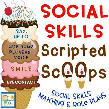 Social Skills Scripted Ice Cream Scoops