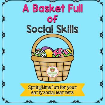Social Skills: Spring,Emotions, Whole Body Listening