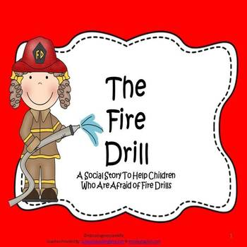 Social Story: The Fire Drill